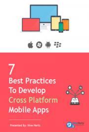 Cross Platform Smartphone App Development - 7 Ideal Tactics to Follow