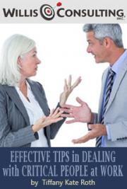Effective Tips in Dealing with Critical People at Work