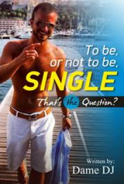 To Be or Not to Be Single? That's the Question?