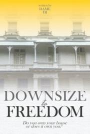 Downsize to Freedom