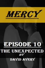 Mercy - Episode 10 - The Unexpected
