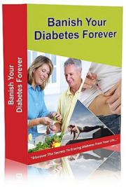 Banish Your Diabetes Forever