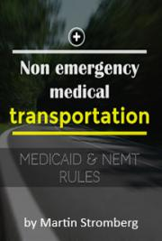 Medicaid Rules and Non-Emergency Medical Transport