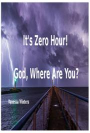 It's Zero Hour! God, Where Are You?