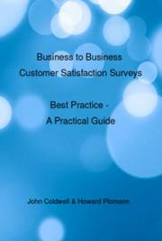 A Practical Guide to Best Practice for Business-to-Business (B2B) Customer Satisfaction Surveys