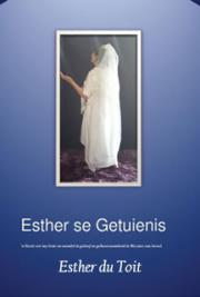Esther se Getuienis