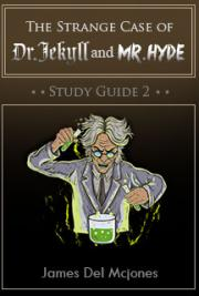 The Strange Case of Dr Jekyll and Mr. Hyde Study Guide 2