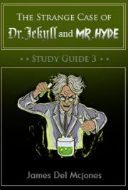 The Strange Case of Dr Jekyll and Mr. Hyde Study Guide 3