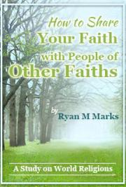How to Share your Faith with People of Other Faiths: A Study in World Religions