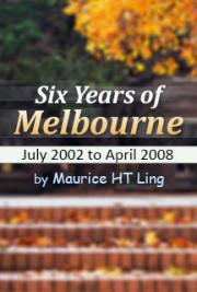 Six Years of Melbourne: July 2002 to April 2008