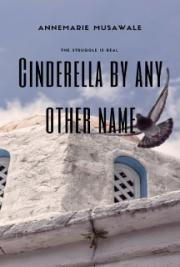 Cinderella by Any Other Name