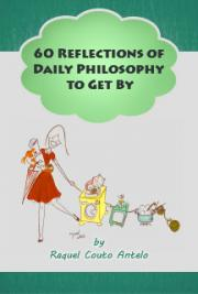 60 Reflections of Daily Philosophy to Get By