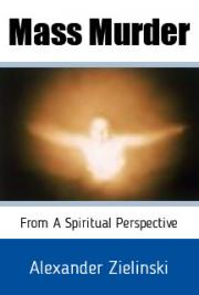 Mass Murder: From a Spiritual Perspective