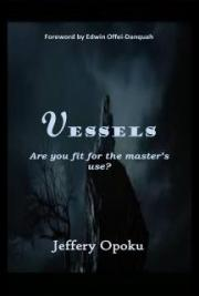 Vessels: Are You Fit For the Master's Use