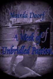 A Week of Unbridled Passion
