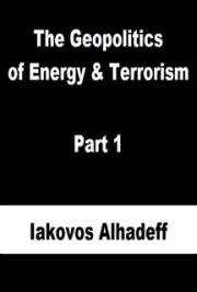 The Geopolitics of Energy & Terrorism Part 1