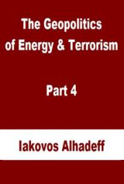 The Geopolitics of Energy & Terrorism Part 4