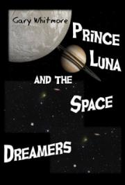 Prince Luna and the Space Dreamers