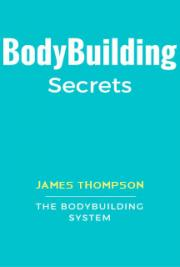 Bodybuilding Secrets