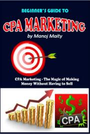 Beginner's Guide To CPA Marketing