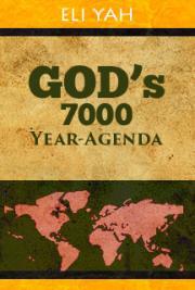 God's 7000 Year Agenda