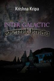 Inter-Galactic Ancient Hindu