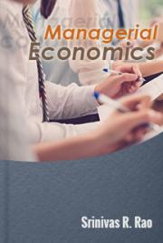 Managerial Economics, by Srinivas R  Rao: FREE Book Download
