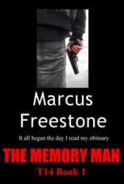 The Memory Man: T14 Book 1