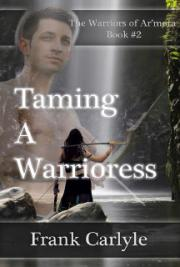 Taming a Warrioress
