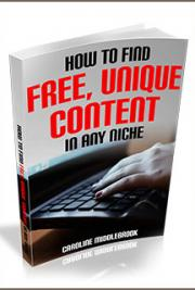 How to Find Free, Unique Content in Any Niche