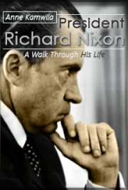 President Richard Nixon: A Walk Through His Life