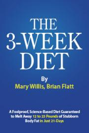 3 Week Diet - The Fastest Way To Lose Weight In 3 Weeks