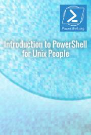 Introduction to PowerShell for Unix People