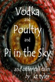 Vodka and Poultry and PI in the Sky