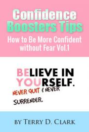 Confidence Boosters Tips How to Be More Confident Without Fear Vol.1.