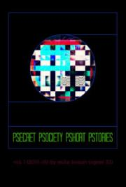 Psecret Psociety Pshort Pstories, Vol. 1