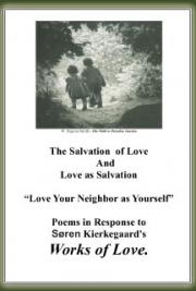 The Salvation  of Love And Love as Salvation