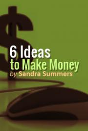 6 Ideas To Make Money