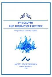Philosophy and Therapy of Existence. Perspectives in Existential Analysis
