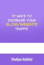 57 Ways to Increase Your Blog/Website Traffic