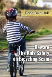 Beware The Kids Safety on Bicycling Scam