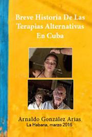 Breve historia de las terapias alternativas en Cuba