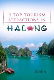 5 Top Tourism Attractions in Halong