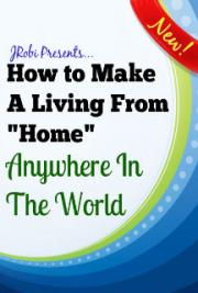 How to Make a Living From Home Anywhere in the World
