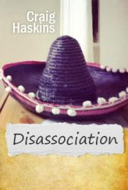 Disassociation