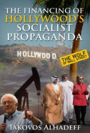 The Financing of Hollywood's Socialist Propaganda