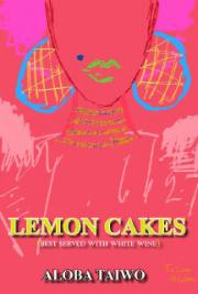 LEMON CAKES (Best Served With White Wine)