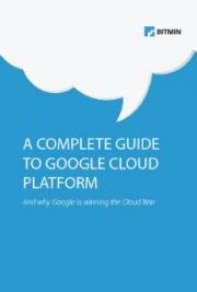 A Complete Guide to the Google Cloud Platform