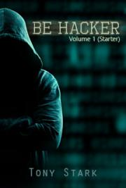 Be Hacker - Volume 1 (Starter)