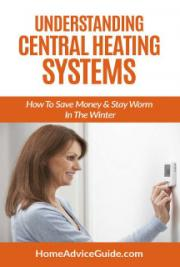Understanding Central Heating Systems